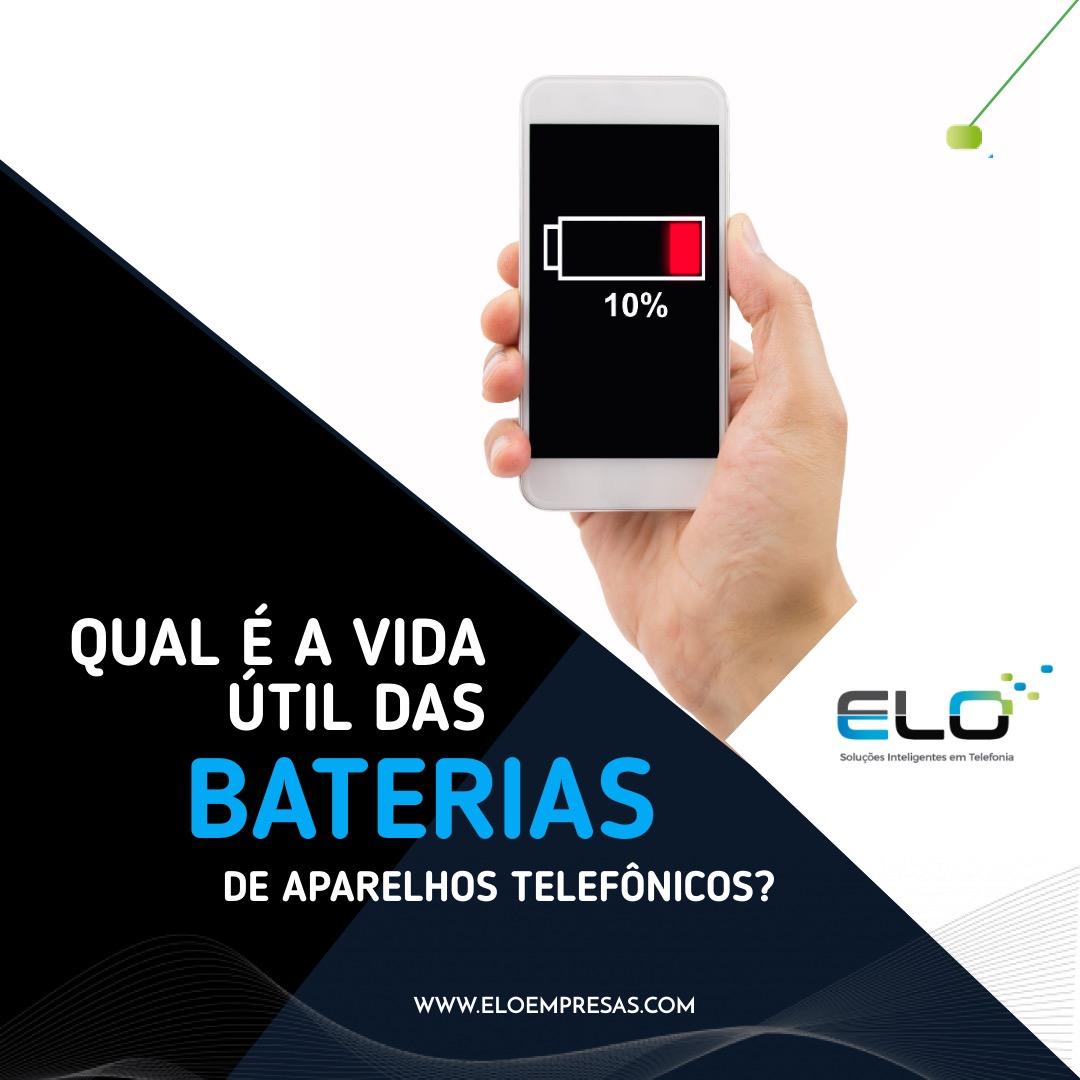 Qual é a vida útil das baterias?